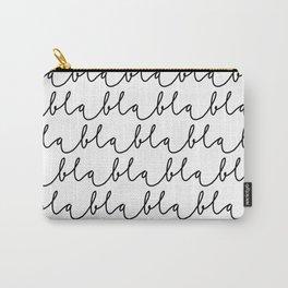 Blablabla Carry-All Pouch