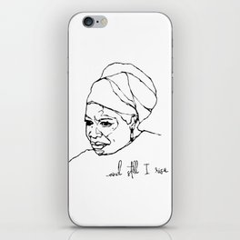 and still I rise iPhone Skin