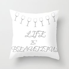 Life Is Beautiful (Gray) Throw Pillow