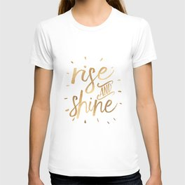 RISE AND SHINE Sign, Bedroom Decor,Home Decor,Living Room Decor,Motivational Quote,Rise And Grind,Qu T-shirt