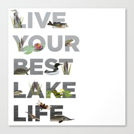 Live Your Best Lake Life Canvas Print