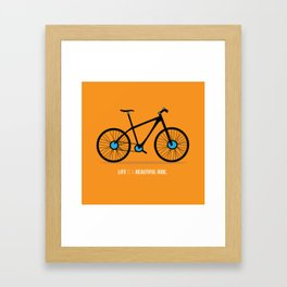 Life is a beautiful ride Framed Art Print