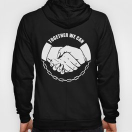 Together We Can Hoody