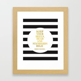 Keep Your Heels, Head And Standards High Digital Print Instant Framed Art Print