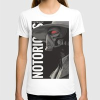 notorious T-shirts featuring Notorious by MORPHEUS