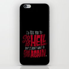 Don't Go To Hell iPhone Skin