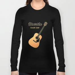 Wonderful Martin Acoustic Guitar  Long Sleeve T-shirt