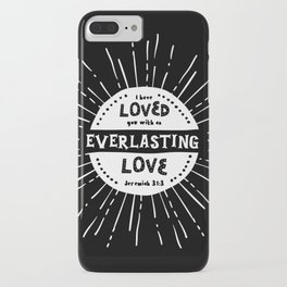 """""""Everlasting Love"""" Black and White Bible Verse iPhone Case"""