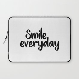 Smile Everyday, Motivational Poster,Inspirational, Office Decor, Happy Quote, Smile Quote, Positive Laptop Sleeve