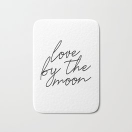 Live by the sun love by the moon (2 of 2) Badematte