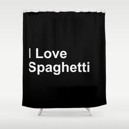 I Love Spaghetti Shower Curtain