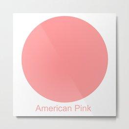 American Pink Metal Print