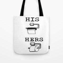 His and Hers TRUTH Tote Bag
