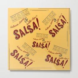 Salsa! Metal Print