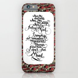 favorite things iPhone Case