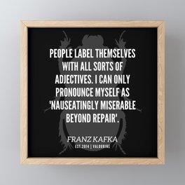 61  |  Franz Kafka Quotes | 190517 Framed Mini Art Print