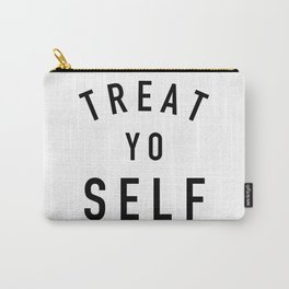 Treat Yo Self - Parks and Rec Carry-All Pouch