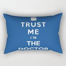 Trust Me I`m The Doctor Rectangular Pillow