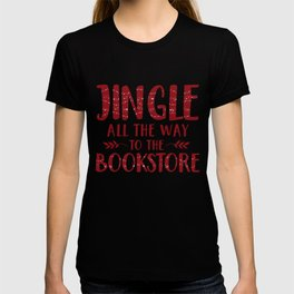 Jingle All The Way To The Bookstore (Red) T-shirt