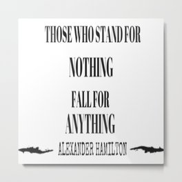 AlexanderHamilton - Quote Metal Print