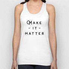 Make it Matter Unisex Tank Top