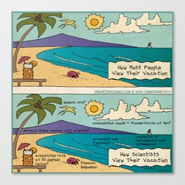 Scientist Vacations Canvas Print