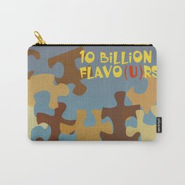 10 Billion Flavo(u)rs Carry-All Pouch