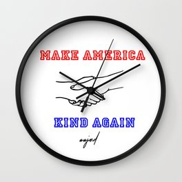 Make America Kind Again (Red/Black/Blue) Wall Clock
