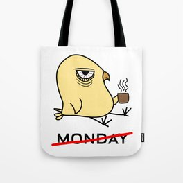 I Hate Monday Early Bird Coffee Lover Ornithologist Gift Tote Bag