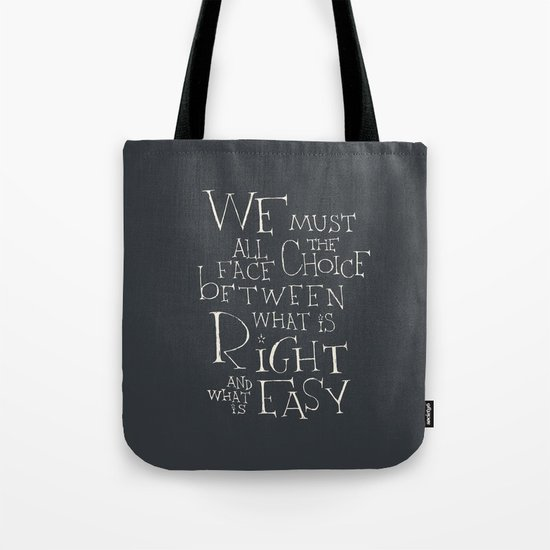 "Harry Potter - Albus Dumbledore quote ""We must all face the choice..."" Tote Bag"
