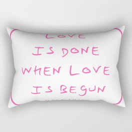 Dickinson poetry- love is done Rectangular Pillow