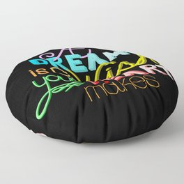 A Dream is A Wish Your Heart Makes Floor Pillow