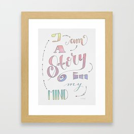 I am a Story Framed Art Print