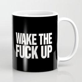 Wake the Fuck Up Typography Black Coffee Mug Coffee Mug