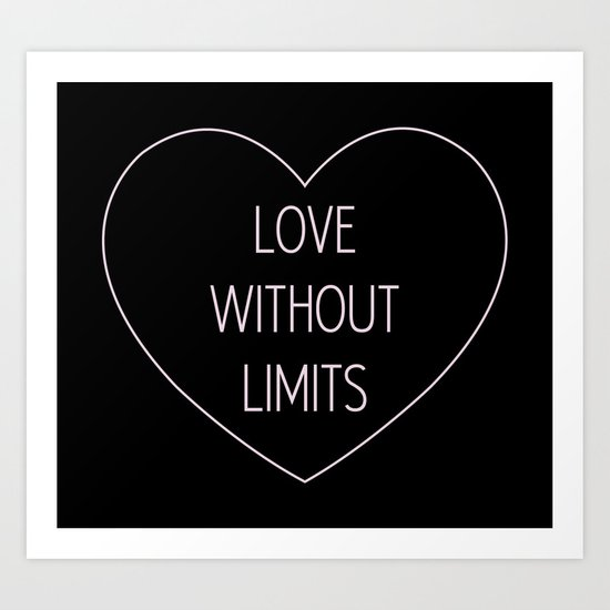 Love without limits Art Print