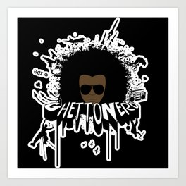 "All Are ""GhettoNerd"" Art Print"