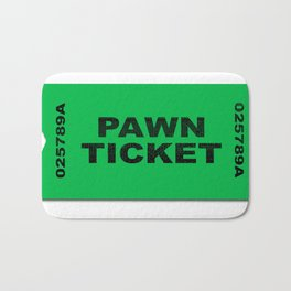 Pawn Ticket Bath Mat