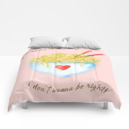 Bowl of Ramen with Chopsticks | If Ramen You is Wrong Word Art...on Pink Comforters