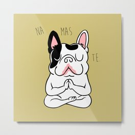 Namaste French Bulldog Metal Print