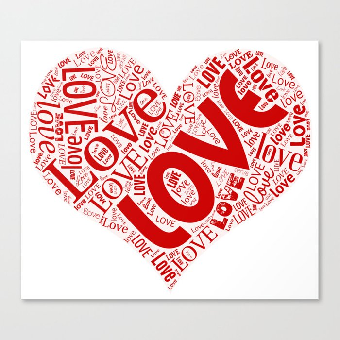 Heart Shaped Word Cloud written with Love Canvas Print by  atimelesscollection