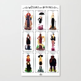 Witches are bitches  Canvas Print