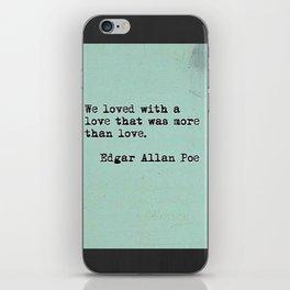 Love: Edgar Allen Poe iPhone Skin