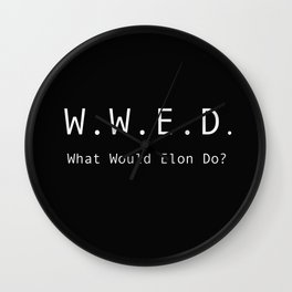 What Would Elon Do? Wall Clock
