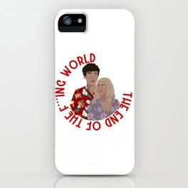The ENd Of The F***ing World iPhone Case