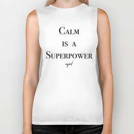 Calm Is A Superpower (Black Letters) Biker Tank