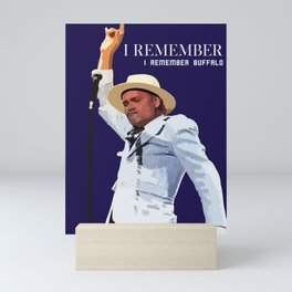 REMEMBER BUFFALO Mini Art Print