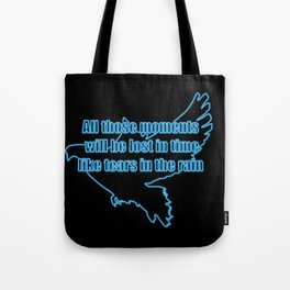 All those moments... Tote Bag