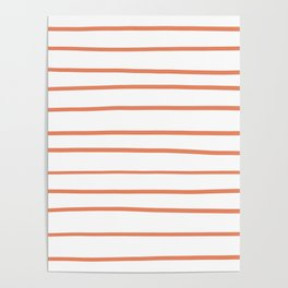Fringe Orange, Orange Slice, Fiery Sky, Heirloom Tomato Orange Hand Drawn Horizontal Lines on White Poster