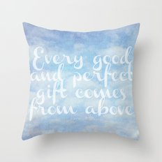 Comes From Above Throw Pillow
