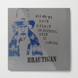 Richard Brautigan Quote Painting Metal Print